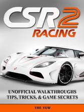 Csr Racing 2 Unofficial Walkthroughs Tips, Tric...