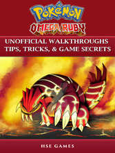 Pokemon Omega Ruby Unofficial Walkthroughs Tips...