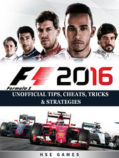 F1 2016 Formula 1 Unofficial Tips, Cheats, Tric...