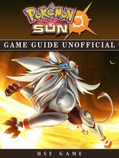 Pokemon Sun Game Guide Unofficial
