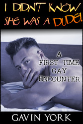 I Didnt Know She Was A Dude! - A First-Time Gay...