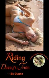 Riding Dazeys Train - Book 6 of GatorTail Trail...