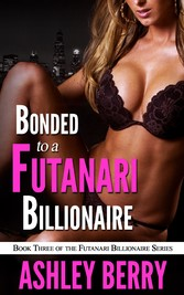 Bonded To The Futanari Billionaire - Book 3 of ...