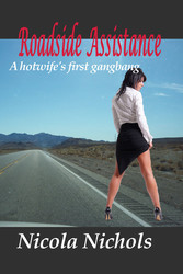 Roadside Assistance - A Hotwifes First Gangbang