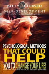 Psychological Methods That Could Help You to Ch...