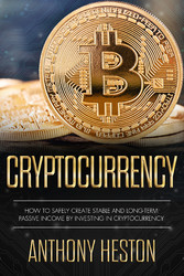 Cryptocurrency - How to Safely Create Stable an...