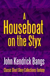 A Houseboat on the Styx