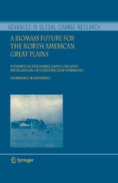 A Biomass Future for the North American Great Plains - Toward Sustainable Land Use and Mitigation of Greenhouse Warming