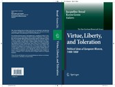 Virtue, Liberty, and Toleration - Political Ideas of European Women, 1400-1800