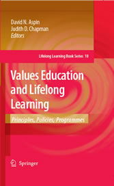 Values Education and Lifelong Learning - Principles, Policies, Programmes