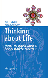 Thinking about Life The history and philosophy of biology and other sciences
