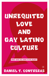 Unrequited Love and Gay Latino Culture - What H...