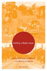 Building a Modern Japan - Science, Technology, ...