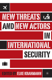 New Threats and New Actors in International Sec...