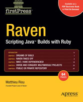 Raven: Scripting Java- Builds with Ruby - Scripting Java Builds with Ruby