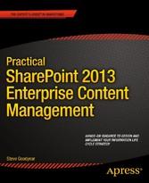 Practical SharePoint 2013 Enterprise Content Ma...