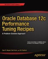 Oracle Database 12c Performance Tuning Recipes ...