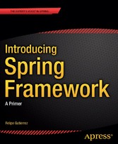 Introducing Spring Framework - A Primer