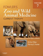 Fowlers Zoo and Wild Animal Medicine Current Th...