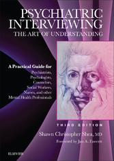 Psychiatric Interviewing - The Art of Understan...