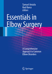 Essentials In Elbow Surgery - A Comprehensive A...