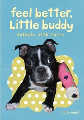 Feel Better Little Buddy - Animals with Casts