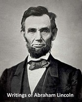 The Writings of Abraham Lincoln - All 7 Volumes...