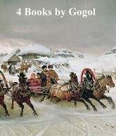Nikolai Gogol: 4 books in English translation