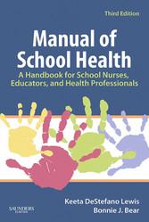 Manual of School Health - A Handbook for School...