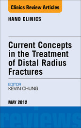 Current Concepts in the Treatment of Distal Rad...