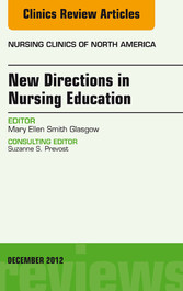 New Directions in Nursing Education, An Issue o...