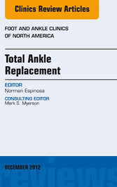 Total Ankle Replacement, An Issue of Foot and A...