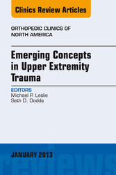 Emerging Concepts in Upper Extremity Trauma, An...