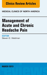 Management of Acute and Chronic Headache Pain, ...