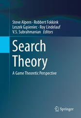 Search Theory - A Game Theoretic Perspective