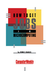 How to Get Jobs in Microcomputing