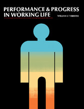 Performance and Progress in Working Life - The ...