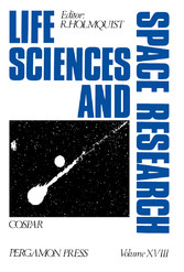 Life Sciences and Space Research - Proceedings of the Open Meeting of the Working Group on Space Biology of the Twenty-Second Plenary Meeting of COSPAR, Bangalore, India, 29 May - 9 June 1979