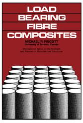 Load-Bearing Fibre Composites - International S...