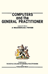 Computers and the General Practitioner - Procee...
