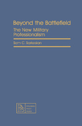 Beyond the Battlefield - The New Military Profe...