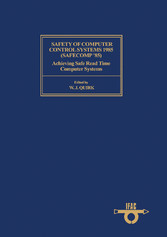 Safety of Computer Control Systems 1985 (Safeco...