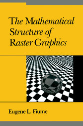 The Mathematical Structure of Raster Graphics -...