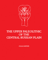 The Upper Paleolithic of the Central Russian Pl...