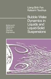 Bubble Wake Dynamics in Liquids and Liquid-Solid Suspensions