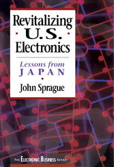 Revitalizing US Electronics - Lessons from Japan