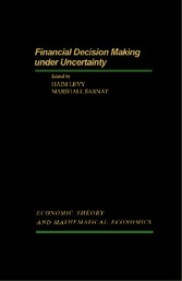 Financial Decision Making Under Uncertainty