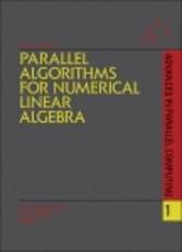 Parallel Algorithms for Numerical Linear Algebra
