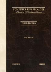 Vorschaubild von Computer Risk Manager - A Manual for EDP Contingency Planning