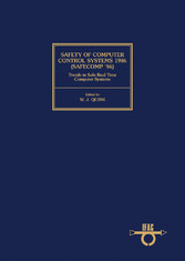 Vorschaubild von Safety of Computer Control Systems 1986 (Safecomp 86) Trends in Safe Real Time Computer Systems - Proceedings of the Fifth IFAC Workshop, Sarlat, France, 14-17 October 1986